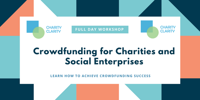 Crowdfunding trainin - Charity Clarity - 12 March 2017